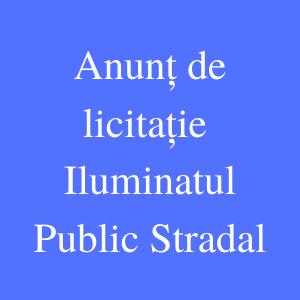 ANUNȚ DE LICITAȚIE Moldova Iluminatul Public Stradal